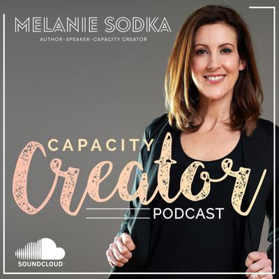 Capacity Creator: Are you sabotaging your capacity?