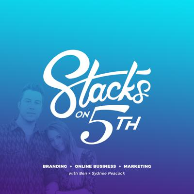 Stacks on 5th | Branding + Online Business + Digital Marketing