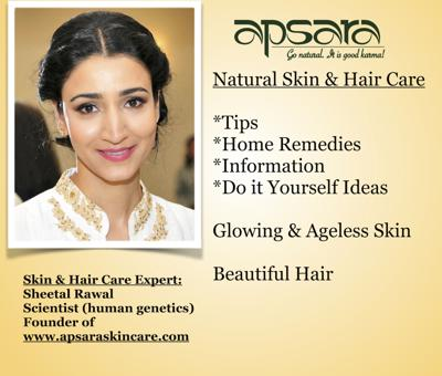 Tips, ideas, information and homemade skin care remedies. Expert Sheetal is a scientist in human genetics and the founder of www.apsaraskincare.com. In these informative segments Sheetal teaches you reliable and effective ways to get glowing, ageless and healthy skin; as well as gorgeous hair. Apsara Skin Care is a natural personal care company based on Ayurveda. Go natural. It is good karma!