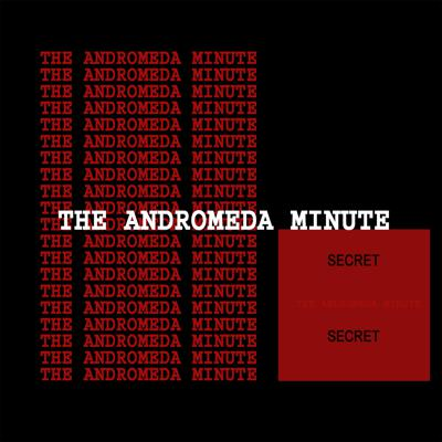 The Andromeda Minute Podcast