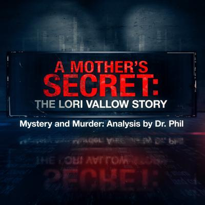 Cover art for S9E2: A Mother's Secret – The Lori Vallow Story