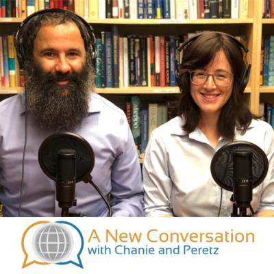 A New Conversation with Chanie and Peretz