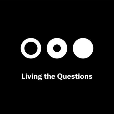 Cover art for Living the Questions: At home, frustrated and stressed — is 'just being' worthy right now?