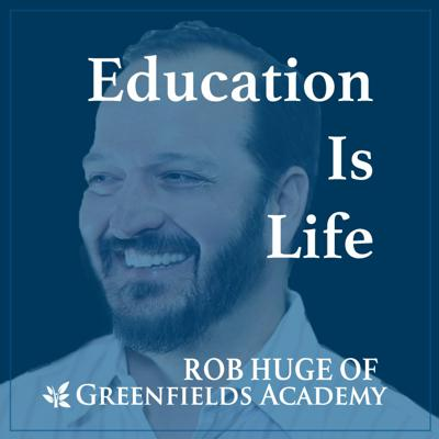 Education Is Life Podcast