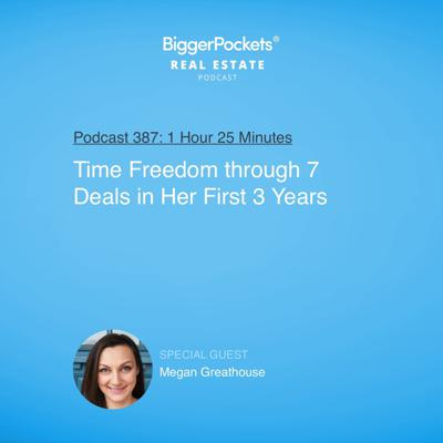 Cover art for 387: Time Freedom Through 7 Deals in Her First 3 Years With Megan Greathouse