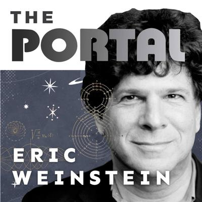 The Portal is an exploration into discovery, including conversations with thought leaders. Host Eric Weinstein, Managing Director of Thiel Capital, brings his unique expertise and diverse roster of guests for a wide range of discussions, including science, culture, business, and capitalism. The show will feature people whose lives demonstrate that portals into what we would normally consider impossible, are indeed possible.  Guests include presidential candidate Andrew Yang, NY Times bestselling author Sam Harris, and retired Navy Seal and creator of the hit business podcast Jocko Willink.