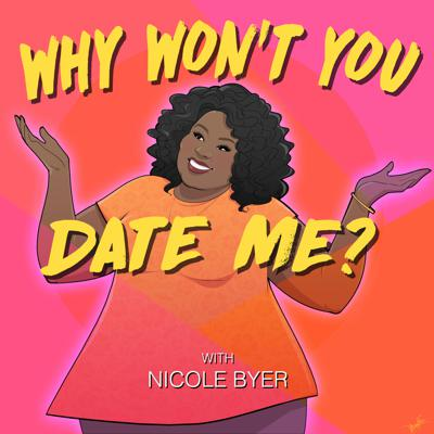 Nicole Byer is single and has been for decades. She's smart, funny, has a fat ass and loves giving blow jobs. So the question is why is she perpetually single? This podcast is a quest to find that answer. Every week, Nicole invites a comedian, friend, or ex-fling to interview their dating life and figure out her own.