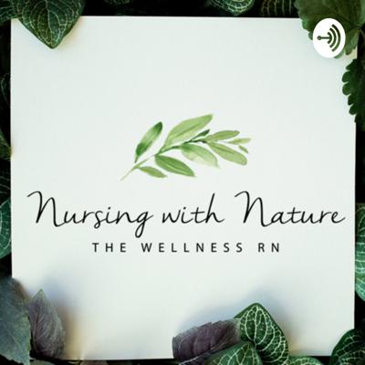 Nursing With Nature