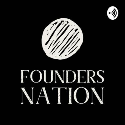 Founders Nation podcast