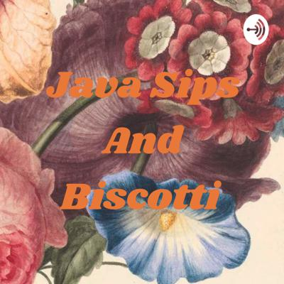 Java Sips And Biscotti