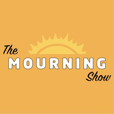 The Mourning Show