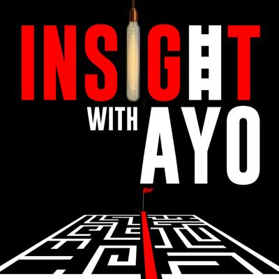 Insight With Ayo