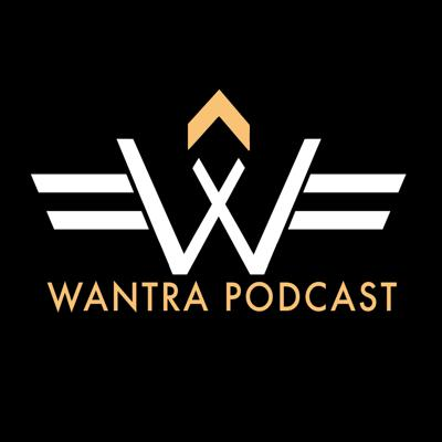 Wantra Podcast