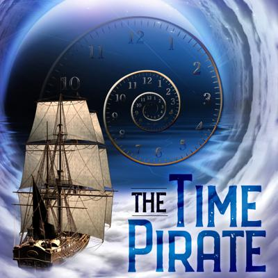 Cover art for The Time Pirate: New Show Teaser!