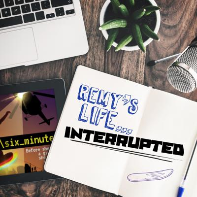 Cover art for Remy's Life Interrupted: EP4