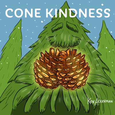 Cover art for 836 - Tribute Tree and Cones of Kindness