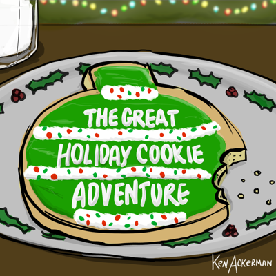 Cover art for 829 - The Great Holiday Cookie Adventure