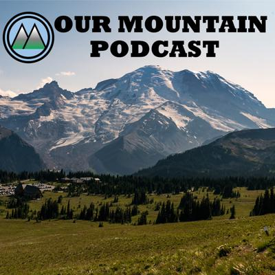 Our Mountain Podcast