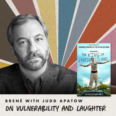 Cover art for Brené with Judd Apatow on Vulnerability and Laughter