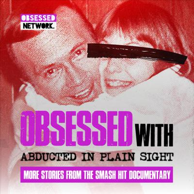 Cover art for 1: PREVIEW: Obsessed With Abducted in Plain Sight