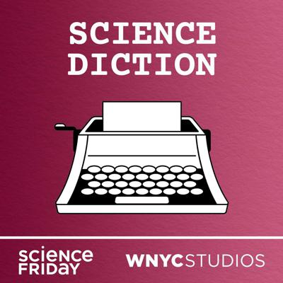 From the people who make Science Friday, we bring you Science Diction, a bite-sized podcast about words—and the science stories behind them. Hosted by SciFri producer and self-proclaimed word nerd Johanna Mayer, each episode of Science Diction digs into the origin of a single word or phrase, and, with the help of historians, authors, etymologists, and scientists, reveals a surprising science connection.     Did you know the origin of the word meme has more to do with evolutionary biology than lolcats? Or that the element cobalt takes its name from a very cheeky goblin from German folklore? Fun, nosy, and nerdy, Science Diction takes a look at what we're really saying when we use everyday words.  Science Diction is a show for information packrats who are constantly sniffing out knowledge—you can listen while making your coffee or brushing your teeth. Episodes will drop once a week in the Science Friday podcast feed for the show's four-episode first season.  Continuing Science Friday's decades-long track record of making science accessible, Science Diction reveals the science in places we didn't even know it existed. Because science is everywhere—even in our words. Locked inside our language are etymologies and histories that often stretch back centuries. Crafted with an ear for literature and seamlessly blending science, history, language, and culture, Science Diction examines the world around us and shines a light on the hidden science tucked away in our everyday words.