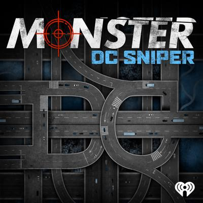 From iHeartRadio and TenderfootTV, 'Monster: DC Sniper' reinvestigates the beltway sniper attacks. This true crime podcast places the listener in Montgomery County, Maryland on October 2nd, 2002 when an unidentified sniper began randomly killing people going about their daily lives. Host Tony Harris traces what investigators, journalists and the public learned from the first shot until the last and ultimately asks the question: Does the person convicted of these crimes ever deserve a second chance?