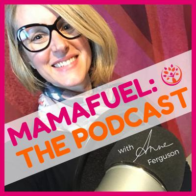 MamaFuel: The Podcast