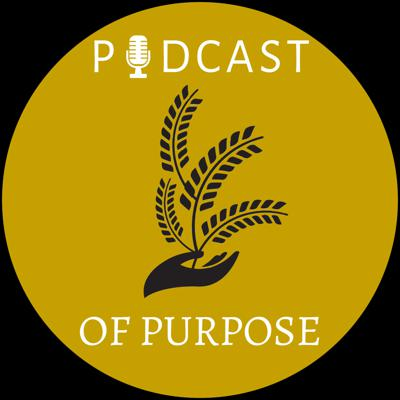 Podcast of Purpose