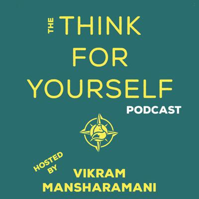 The Think For Yourself Podcast