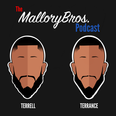 Official podcast of the Mallory Bros.