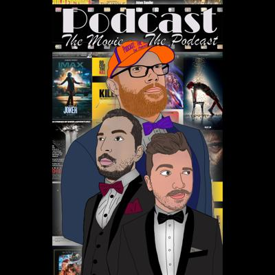 Podcast: The Movie the Podcast