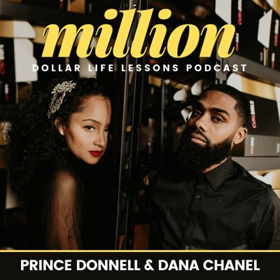 Welcome to Million Dollar Life Lessons Podcast, hosted by the cofounders, Prince Donnell & Dana Chanel. Don & Dana are the 26-year-old CEO's of 4 multi-million dollar companies from Sprinkle Of Jesus, Jumping Jack Taxes, Alakazam Apps and Curl Bible. Over the last six years we were able to garner success through family economics and proper social media & digital marketing strategies that put our companies and products in front of millions of people everyday. On this podcast you will hear stories and strategies of how we were able to build a strong family business, the successes and failures, digital marketing strategies, relationship advice for couples in business, and a ton of other million dollar life lessons we've learned from our father/mentor and others the last six years. Enjoy and apply these gems to your life and business today.