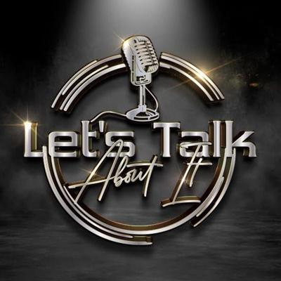 Let's Talk About It with Jazzmyn Shirley